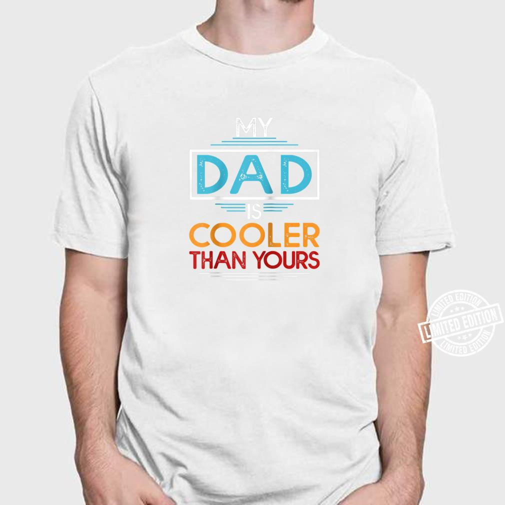 My DAD is Cooler than Yours SON Gift  Mens T-Shirt